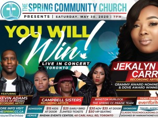 "The Spring Community Church Presents: ""You Will Win"" featuring Jekalyn Carr Live in Concert!"